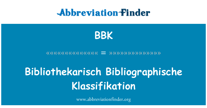 BBK: Bibliothekarisch Bibliographische Klassifikation