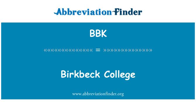 BBK: Birkbeck College