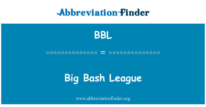 BBL: Big Bash League