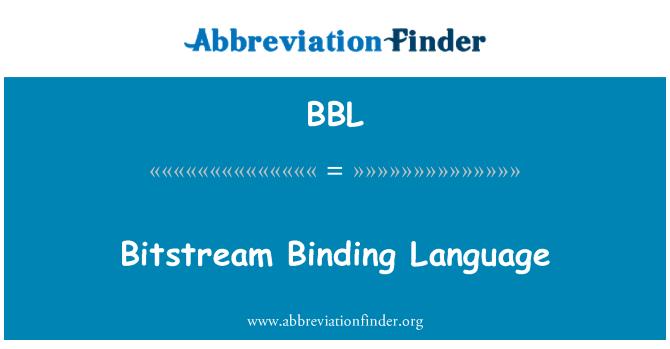 BBL: Bitstream Binding Language
