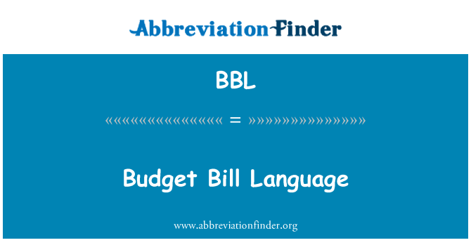 BBL: Budget Bill Language