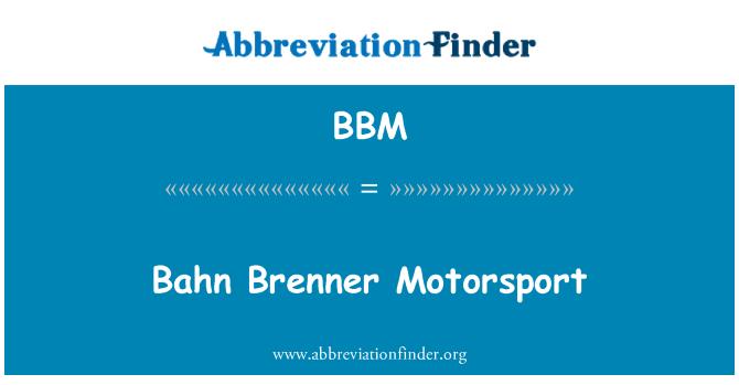 BBM: Bahn Brenner Motorsport