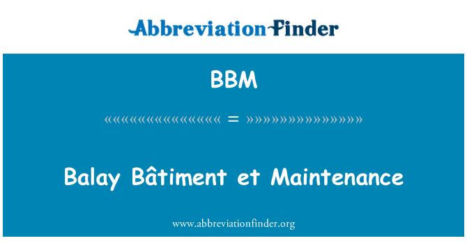 BBM: Balay Bâtiment et Maintenance