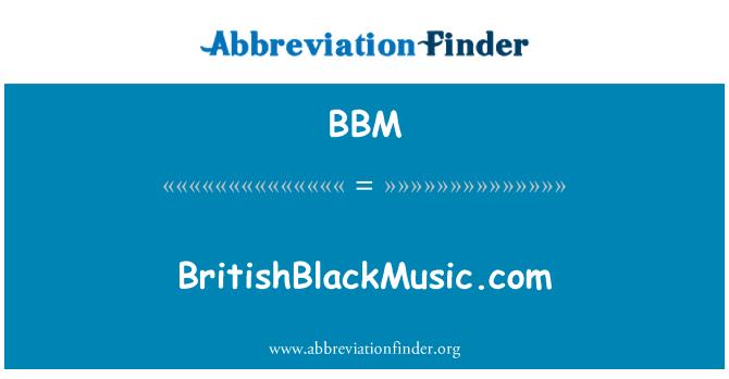 BBM: BritishBlackMusic.com