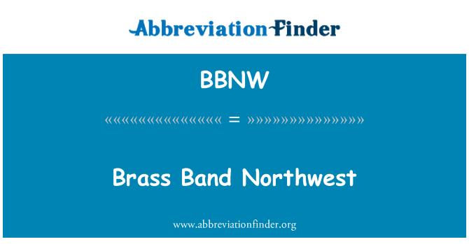 BBNW: 铜管乐队西北