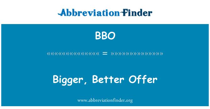 BBO: Bigger, Better Offer