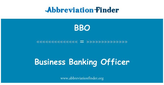 BBO: Business Banking Officer