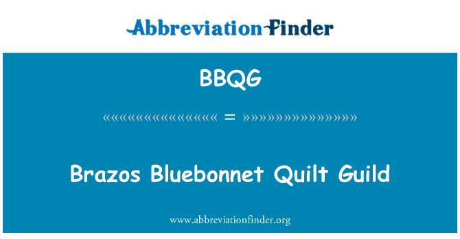BBQG: Brazos Bluebonnet Quilt Guild