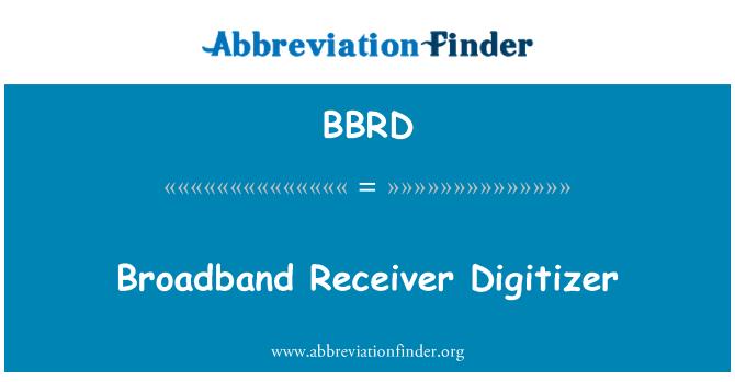 BBRD: Broadband Receiver Digitizer