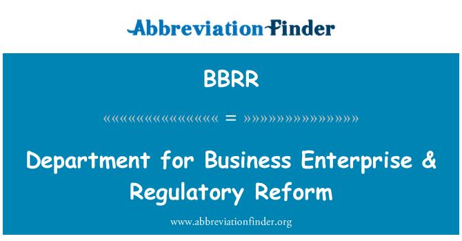 BBRR: Department for Business Enterprise & Regulatory Reform