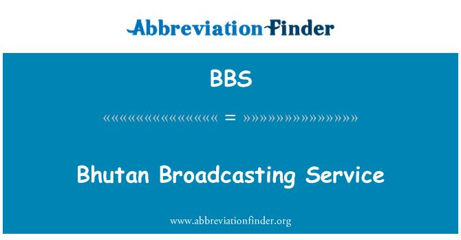 BBS: Bhutan Broadcasting Service
