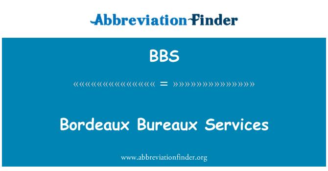 BBS: Bordeaux Bureaux Services