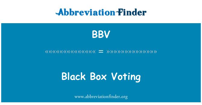 BBV: Black Box Voting