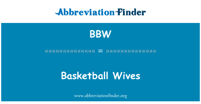 BBW: Basketball Wives