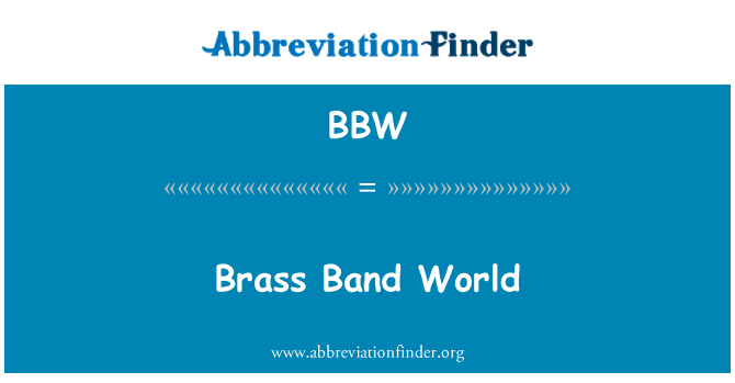 BBW: Brass Band World