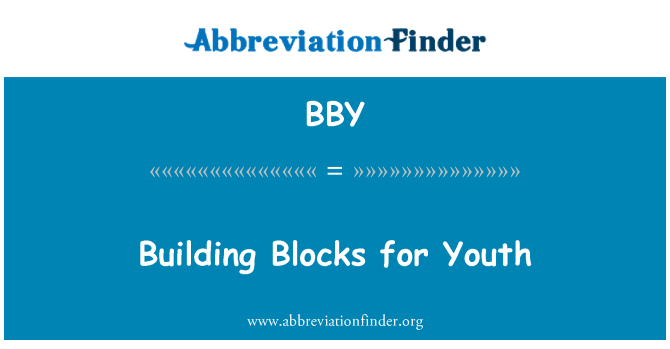 BBY: Building Blocks for Youth
