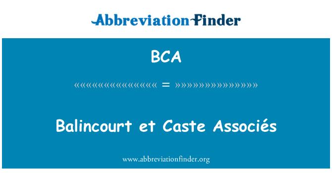 BCA: Balincourt et Caste Associés