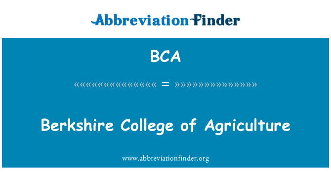 BCA: Berkshire College of Agriculture