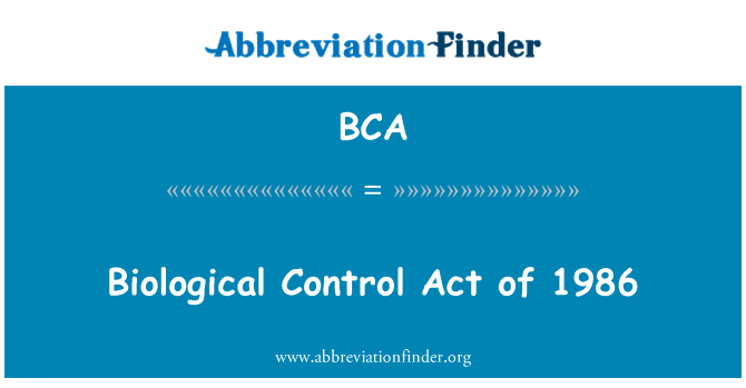 BCA: Biological Control Act of 1986