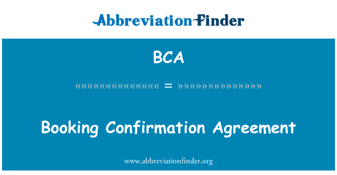 BCA: Booking Confirmation Agreement
