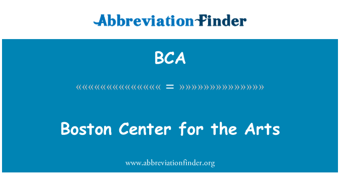 BCA: Boston Center for the Arts