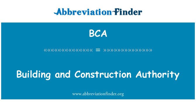 BCA: Building and Construction Authority