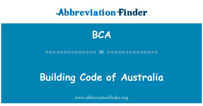 BCA: Building Code of Australia