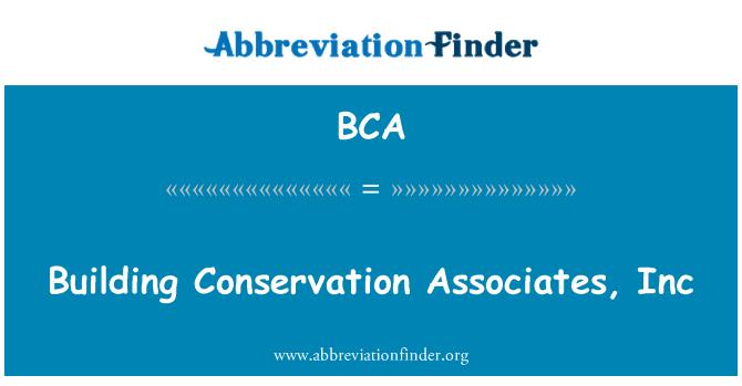 BCA: Building Conservation Associates, Inc