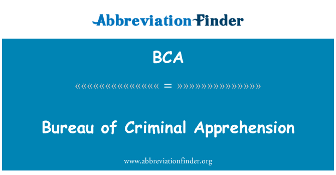 BCA: Bureau of Criminal Apprehension