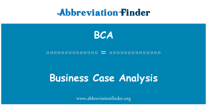 BCA: Business Case Analysis