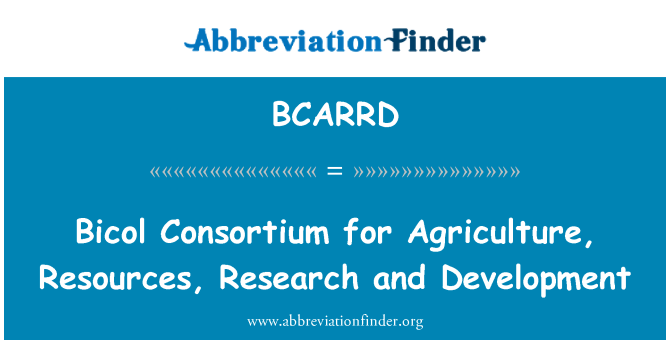 BCARRD: Bicol Consortium for Agriculture, Resources, Research and Development