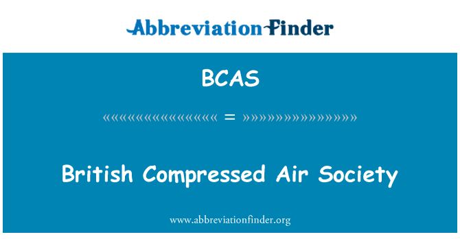 BCAS: British Compressed Air Society