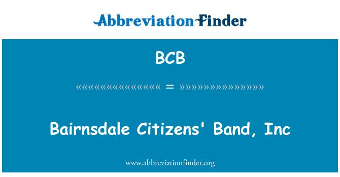 BCB: Bairnsdale Citizens' Band, Inc