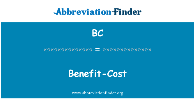 BC: Benefit-Cost
