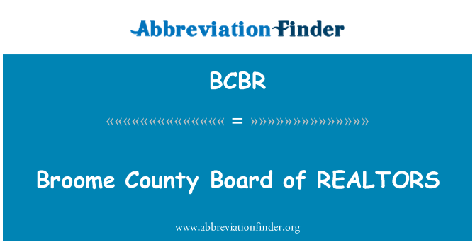 BCBR: Broome County Board of REALTORS