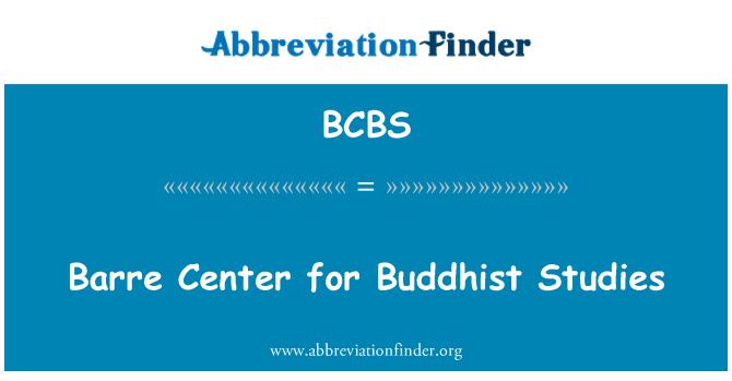 BCBS: Barre budistliku uuringute keskus
