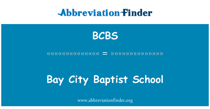 BCBS: Bay City Baptist kooli