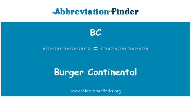 BC: Burger Continental