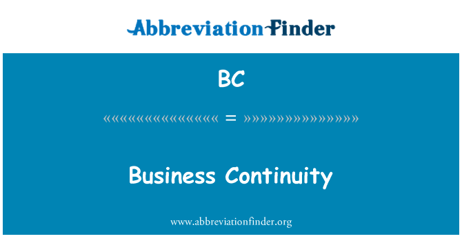 BC: Business Continuity