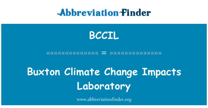 BCCIL: Buxton Climate Change Impacts Laboratory