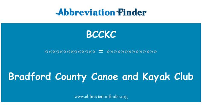 BCCKC: Bradford County Canoe and Kayak Club