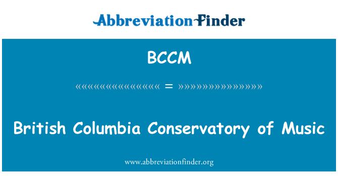 BCCM: British Columbia Müzik Konservatuarı