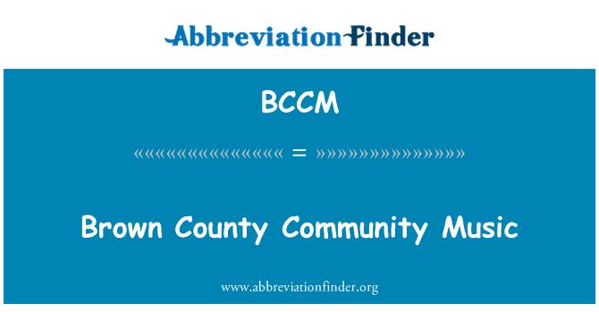 BCCM: Kahverengi İlçe Halk müziği