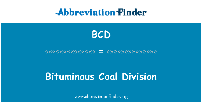 BCD: Bituminous Coal Division