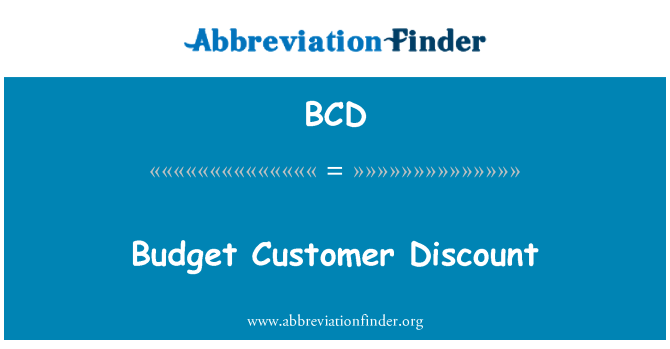 BCD: Budget Customer Discount