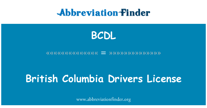 BCDL: British Columbia Drivers License