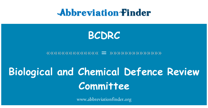 BCDRC: Biological and Chemical Defence Review Committee