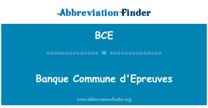 BCE: Banque Commune d'Epreuves