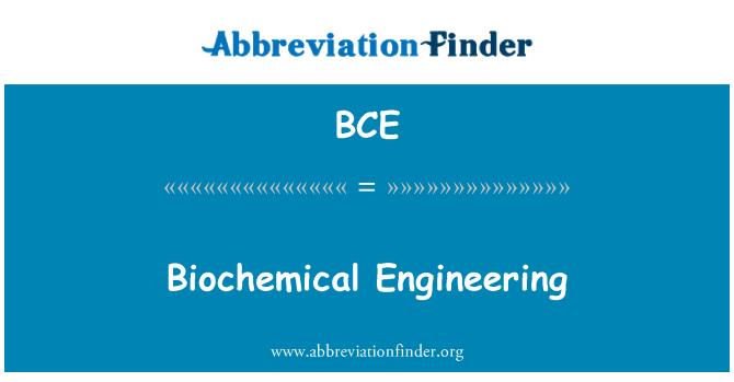 BCE: Biochemical Engineering