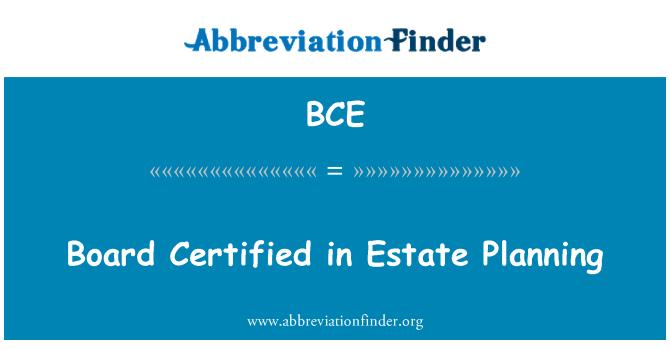 BCE: Board Certified in Estate Planning